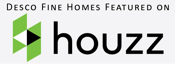 Desco Fine Homes Featured on Houzz